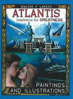 Atlantis: Inspiration for Greatness by Walter F. Laredo (Paperback, 2005)