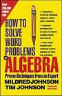 How to Solve Word Problems in Algebra by Mildred Johnson, Timothy Johnson (Paperback, 1999)