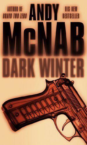Dark Winter: (Nick Stone Book 6) By Andy McNab. 9780552150187