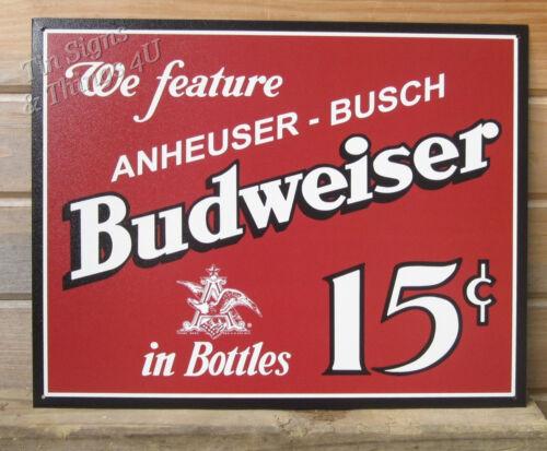 Budweiser 15 cents TIN SIGN vintage beer advertising metal poster bar decor 995