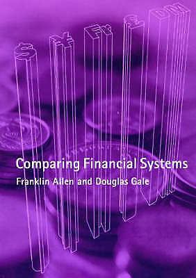 Comparing Financial Systems by Allen, Franklin, Gale, Douglas