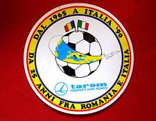 adesivo anniversario 25 anni Tarom trasporti aerei Romania - Italia 90 souvenir