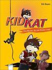 Kid Kat - Eine Mission, die zum Himmel stinkt von Dirk Neyens (2011, Gebundene Ausgabe)