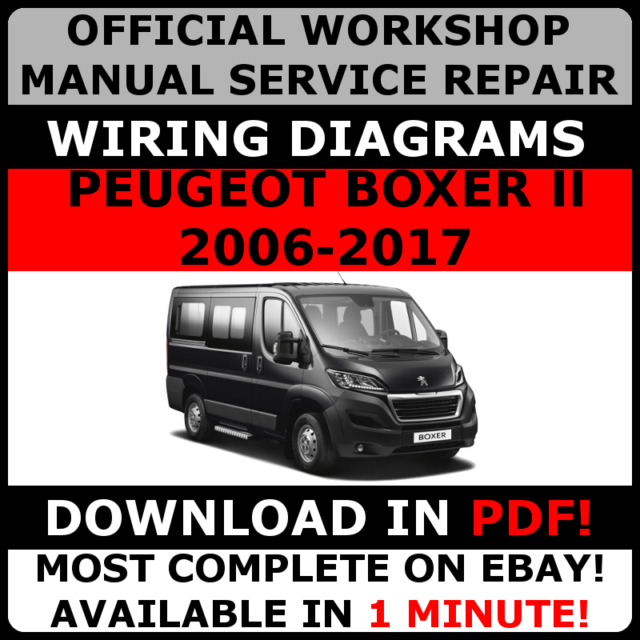 official workshop service repair manual for peugeot boxer ii 2006-2017 + wiring