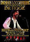Dennis Locorriere - The Unique Voice Of Doctor Hook - Hits And History Tour Live (DVD, 2007)