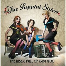 Rise & Fall Of Ruby Woo - Puppini Sisters (2008, CD NEUF)