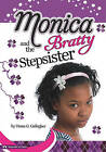 Monica and the Bratty Stepsister by Diana G Gallagher (Hardback, 2010)