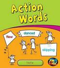 Action Words: Verbs by Anita Ganeri (Hardback, 2012)