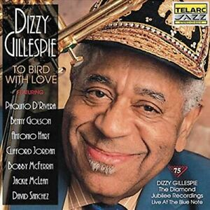 To Bird With Love (Live At The Blue Note) [Audio CD] Dizzy Gillespie