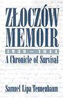 Zloczow Memoir: 1939-1944 a Chronicle of Survival by Samuel L Tennenbaum (Paperback / softback, 2001)