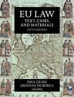 EU Law: Text, Cases, and Materials by Grainne De Burca, Professor Paul Craig (Paperback, 2011)