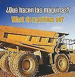 Que Hacen Las Maquinas?  What Do Machines Do? (Spanish Edition)