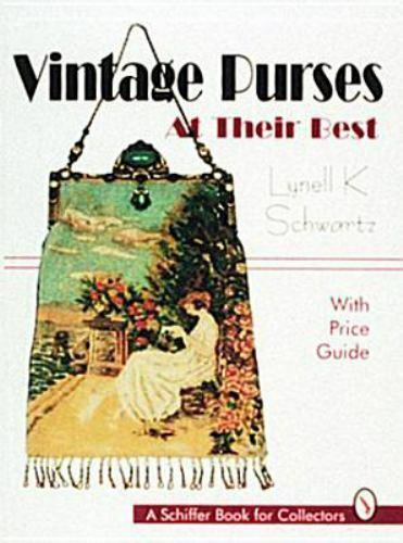 Vintage Purses Schiffer Book for Collectors At Their Best