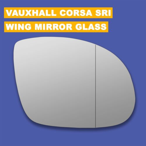 For Vauxhall Corsa SRI wing mirror glass 00-06 Right side Aspherical Blind Spot