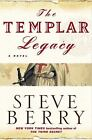 The Cotton Malone: The Templar Legacy Bk. 1 by Steve Berry (2006, Hardcover)
