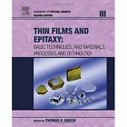 Handbook of Crystal Growth: Thin Films and Epitaxy by Elsevier Science & Technology (Hardback, 2014)