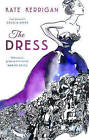 The Dress by Kate Kerrigan (Hardback, 2015)