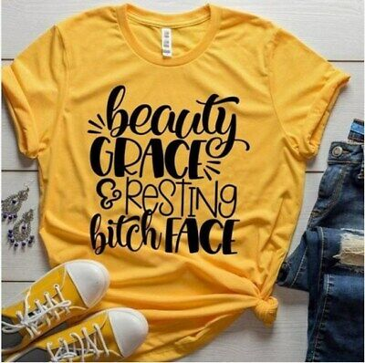 Women Beauty Grace Resting Bitch Face Tee Blouse Top Floral Ladies T-Shirt