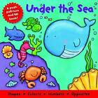 Under the Sea by Igloo Publications (Board book, 2007)