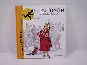 Livre Figurines Tintin N°5 La Castafiore Au Perroquet Editions Moulinsart 2011 Avec Des MéThodes Traditionnelles