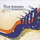 The Four Freshmen/Live Trombones by The Four Freshmen (CD, Dec-2009, CD Baby (distributor))