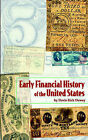 Early Financial History of the United States by Davis Rich Dewey (Paperback, 2003)