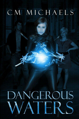 Dangerous Waters by Michaels, C. M..