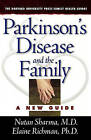 Parkinson's Disease and the Family by Elaine Richman, Nutan Sharma (Paperback, 2005)