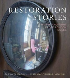 Restoration-Stories-Patina-and-Paint-in-Old-London-Houses-9781910258415