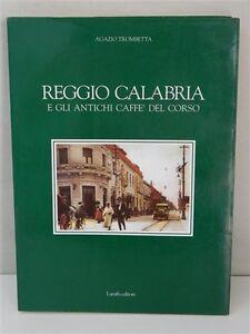 I Savoia e Reggio Calabria : cronache, memorie, immagini