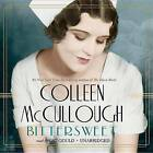 Bittersweet by Colleen McCullough (CD-Audio, 2014)