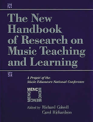 The New Handbook of Research on Music Teaching and Learning: A Project of the M