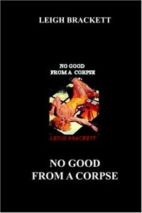 No-Good-from-a-Corpse-by-Brackett-Leigh-Paperback-Book-The-Fast-Free-Shipping