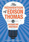 The Reinvention of Edison Thomas by Jacqueline Houtman (Paperback / softback, 2012)
