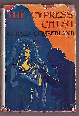 Gerald Cumberland - The Cypress Chest - 1st Ed 1927 in RARE Original Dustwrapper