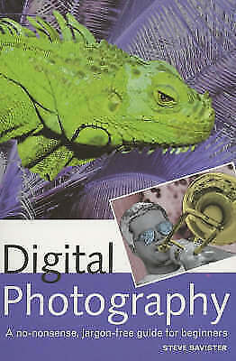 Digital Photography: A Beginner's Guide, Bavister, Steve, Very Good Book