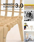 Nomadic Furniture 3.0.: New Liberated Living by Martina Fineder, Christoph Thun-Hohenstein (Hardback, 2016)