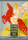 Defining Russian Arts: From Diaghilev to Stalin, 1898-1934 by Alla Rosenfeld (Hardback, 1999)