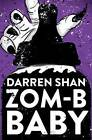 ZOM-B Baby by Darren Shan (Paperback, 2016)