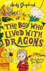 The Boy Who Lived With Dragons Book | Shepherd Andy PB 1848126808 BTR