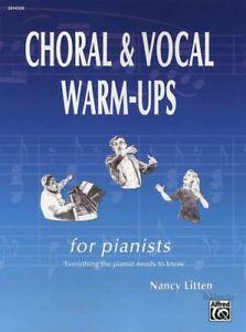 Choral & Vocal Warm-ups Pour Les Pianistes Piano Accompaniment Music Book For Choirs-afficher Le Titre D'origine