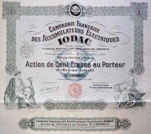 Compagnie Française Des Accumulateurs Électriques Iodac Action 100 Francs 1928 6xqbaybn-07221400-879998089