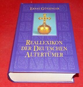 Ernst Götzinger - Reallexikon der Deutschen Altertümer - Reprintverlag Leipzig