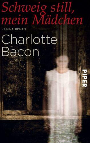 1 von 1 - Schweig still, mein Mädchen von Charlotte Bacon