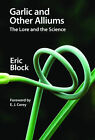 Garlic and Other Alliums: The Lore and The Science by Eric Block (Paperback, 2010)