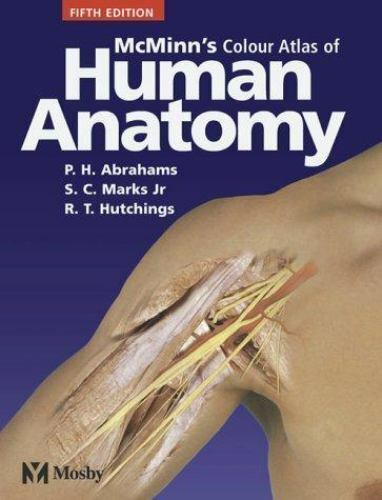 Mcminns Color Atlas Of Human Anatomy By R M H Mcminn Ralph T