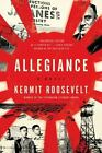 Allegiance : A Novel by Kermit Roosevelt (2015, Hardcover)