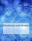 Deadfalls and Snares by A R Harding (Paperback / softback, 2015)