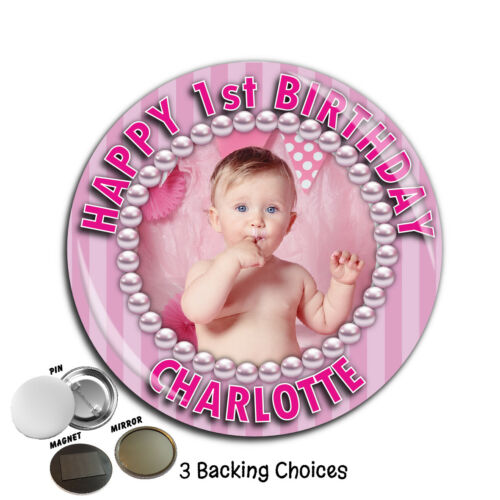 Personalised Happy Birthday PHOTO Badge Magnet Mirror 75mm ~ N65 Girls ANY AGE