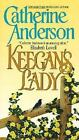 Keegan's Lady by Catherine Anderson (2005, Paperback)